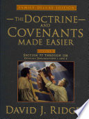 The Doctrine and Covenants Made Easier  Family Edition  Volume 2  Section 77 Through 138  Official Declaration   1  Official Declaration   2