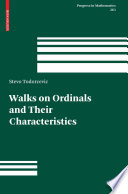 Walks on Ordinals and Their Characteristics