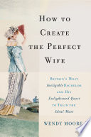 How to Create the Perfect Wife Book PDF