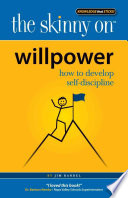 The Skinny On Willpower