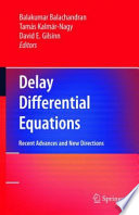 Delay Differential Equations