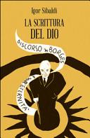 La scrittura del dio. Discorso su Borges e sull'eternità