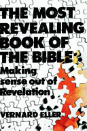 The Most Revealing Book of the Bible  Making Sense Out of Revelation