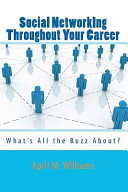 Social Networking Throughout Your Career book