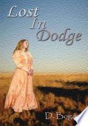Lost in Dodge
