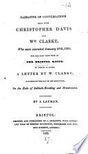 Narrative of conversations held with Christopher Davis and Wm  Clarke  who were executed 1832  by a layman  signing himself J S H