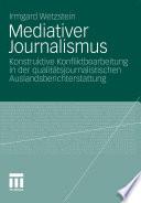 Mediativer Journalismus
