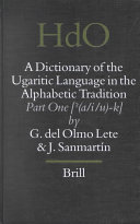 A Dictionary Of The Ugaritic Language In The Alphabetic Tradition
