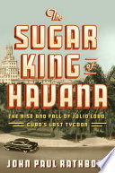The Sugar King of Havana Book PDF