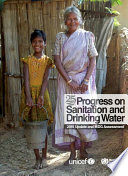 Progress on Sanitation and Drinking Water   2015 Update and MDG Assessment