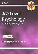 A2 Level Psychology AQA A Revision Guide