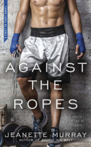 Against The Ropes : ...