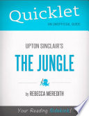 Quicklet on Upton Sinclair s The Jungle  CliffNotes like Book Summary
