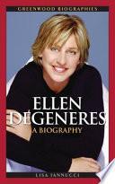 Ellen DeGeneres  A Biography