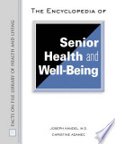 The Encyclopedia Of Senior Health And Well Being