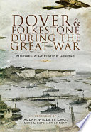 dover and folkestone during the great war