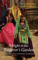 A Night in the Emperor s Garden