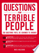 Questions for Terrible People