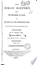 The Roman History  from the Building of Rome to the Ruin of the Commonwealth     Book PDF