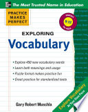 Practice Makes Perfect Exploring Vocabulary