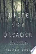 White Sky Dreamer Book PDF