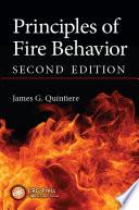 Principles of Fire Behavior  Second Edition