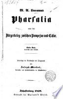 Pharsalia oder der Bürgerkrieg zwischen Pompejus und Cäsar