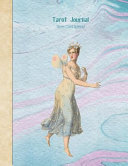 Tarot Journal Three Card Spread Fairy Beautifully Illustrated 200 Pages 8 5 X 11inch Notebook To Record Your Tarot Card Readings And Their Outcomes
