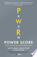 Power Score Leaders And Teams Intuitively Know What