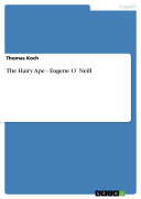 The Hairy Ape  Eugene O Neill  autofilled