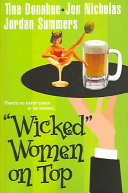 ". ""Wicked"" Women On Top ."