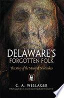 Delaware s Forgotten Folk