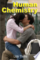 Human Chemistry  Volume Two