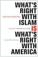 What's Right with Islam About Islam And A Vision