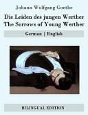 Die Leiden Des Jungen Werther   the Sorrows of Young Werther