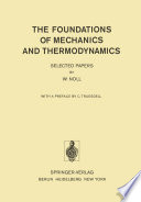 The Foundations of Mechanics and Thermodynamics