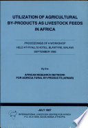 Utilization of Agricultural By products as Livestock Feeds in Africa