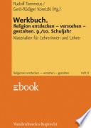 Werkbuch. Religion entdecken – verstehen – gestalten. 9./10. Schuljahr