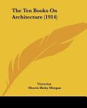 The Ten Books on Architecture (1914)