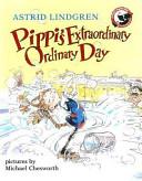 Pippi s Extraordinary Ordinary Day