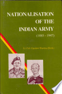Nationalisation of the Indian Army, 1885-1947