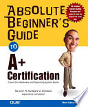 Absolute Beginner S Guide To A Certification