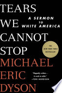 Ebook Tears We Cannot Stop Epub Michael Eric Dyson Apps Read Mobile