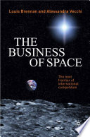 The Business Of Space : perspective, with a focus on international...