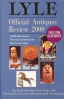Lyle Official Antiques Review 2000