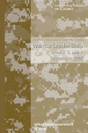 Soldier Training Publication STP 21 24 SMCT Soldier s Manual of Common Tasks Warrior Leader Skills Level 2  3  and 4 September 2008
