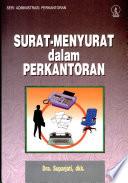 Administrasi Perkantoran SURAT MENYURAT DALAM PERKANTORAN