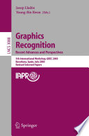 Graphics Recognition  Recent Advances and Perspectives