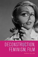 Deconstruction  Feminism  Film