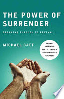 The Power Of Surrender : films facing the giants and fireproof) writes compellingly...